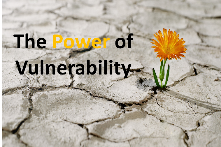 The Power of Vulnerability!